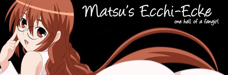 Matus's Ecchi-Ecke